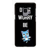 FAIRY TAIL DONT WORRY BE Samsung Galaxy S9 Case