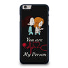 GREY' S ANATOMY YOU'RE MY PERSON #1 iPhone 6 / 6S Plus Case