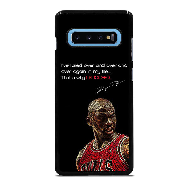 MICHAEL JORDAN QUOTES 4 Samsung Galaxy S10 Plus Case