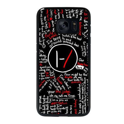 TWENTY ONE PILOTS LYRICS Samsung galaxy s7 edge Case
