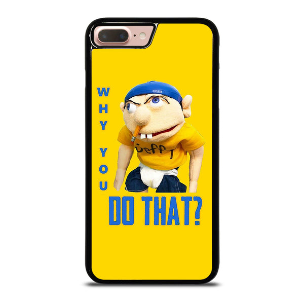 WHY YOU DO THAT SML JEFFY iPhone 7 / 8 Plus Case
