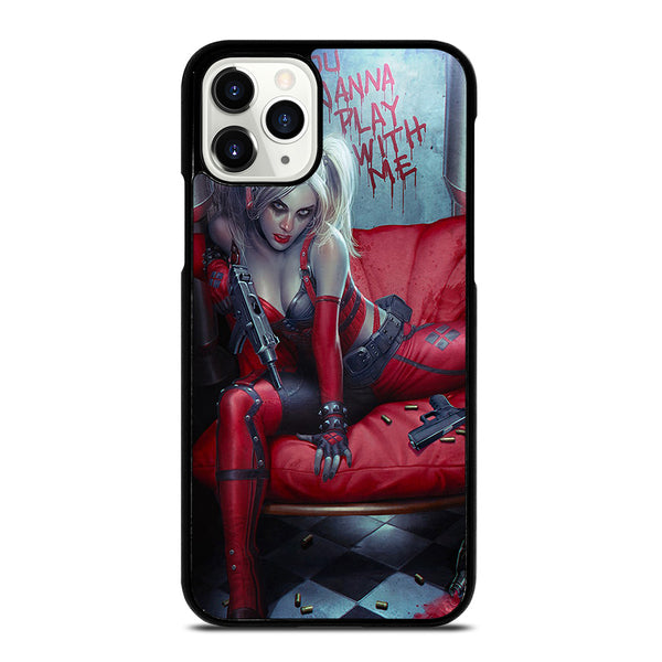 YOU WANNA PLAY WITH HARLEY QUINN iPhone 11 Pro Case