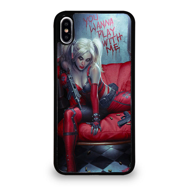 YOU WANNA PLAY WITH HARLEY QUINN iPhone XS Max Case
