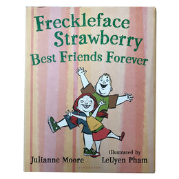 Freckleface Strawberry Best Friends Forever by Julianne Moore