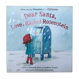 Dear Santa, Love, Rachel Rosenstein by Amanda Pete & Andrea Troyer