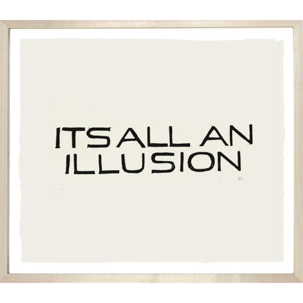 It's All An Illusion