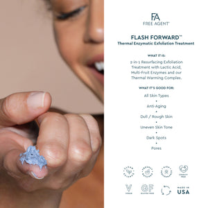 FLASH FORWARD&trade; <br>Thermal Enzymatic Exfoliation Treatment