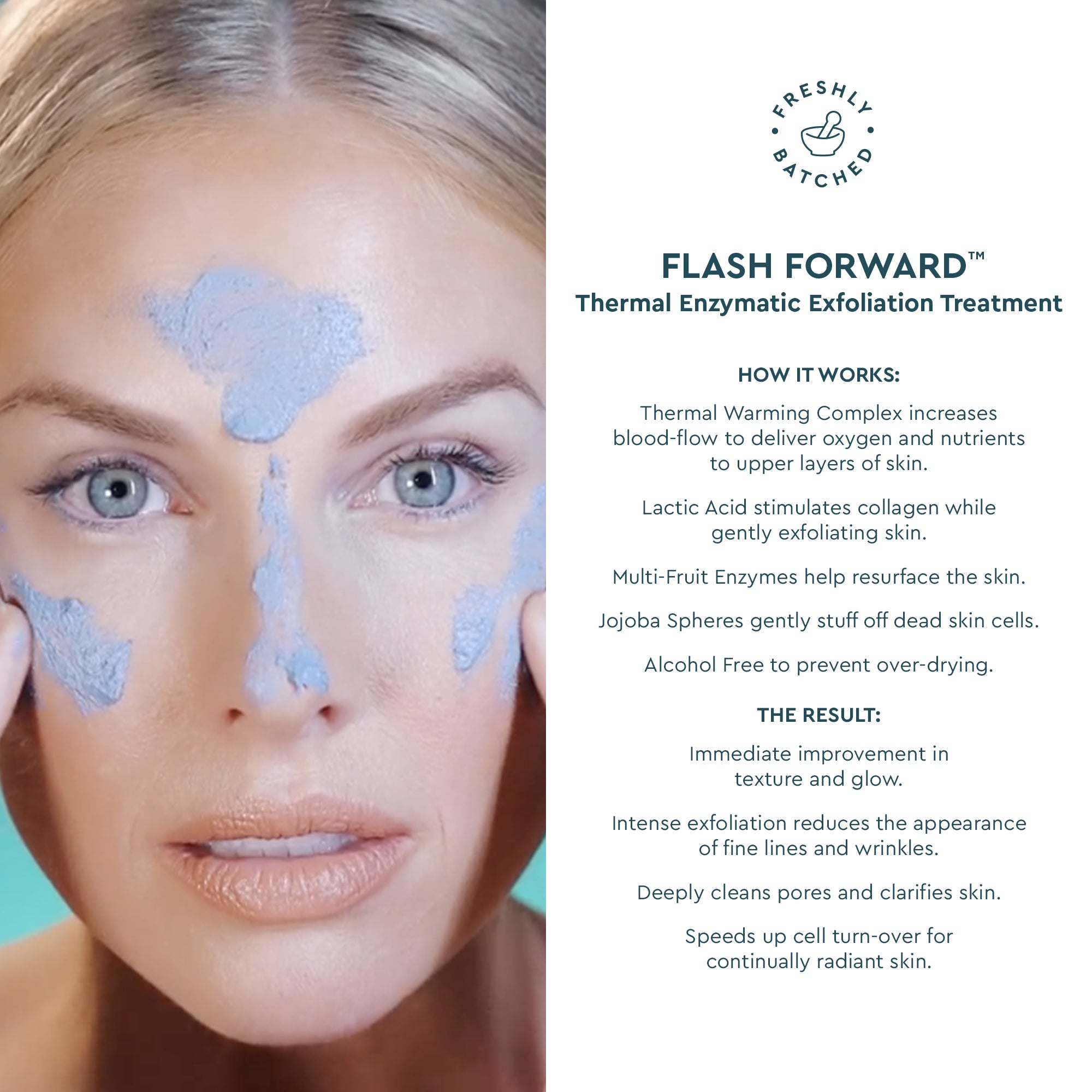 FLASH FORWARD™ <br>Thermal Enzymatic Exfoliation Treatment