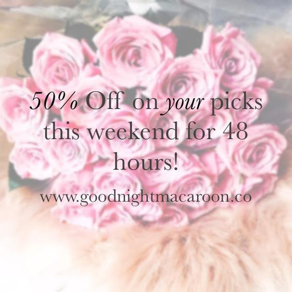 50% OFF WEEKEND SALE | 48 HOURS ONLY!