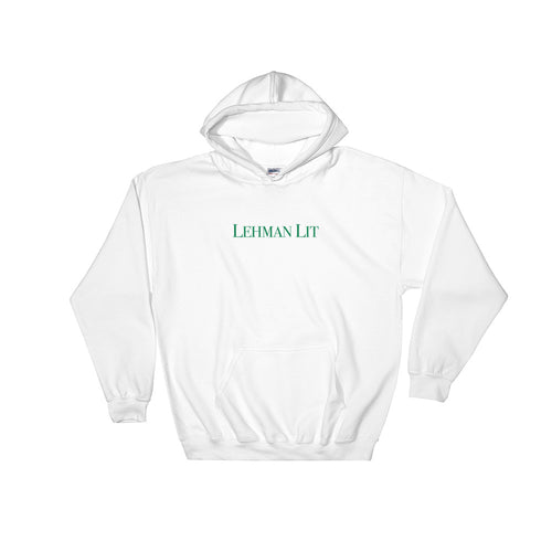 Lehman Lit 'Too Lit To Fail' Hooded Sweatshirt