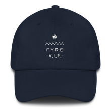Load image into Gallery viewer, Fyre Festival V.I.P. Dad hat