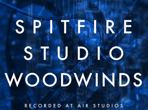 Review: Spitfire Studio Woodwinds by Spitfire Audio