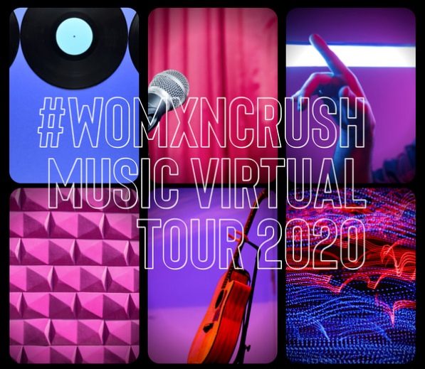 #WomenCrush Music Nationwide Virtual Tour