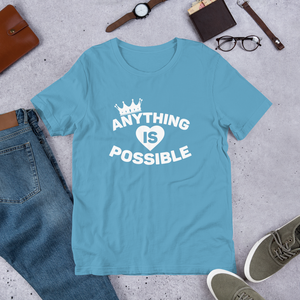 ANYTHING IS POSSIBLE TEE