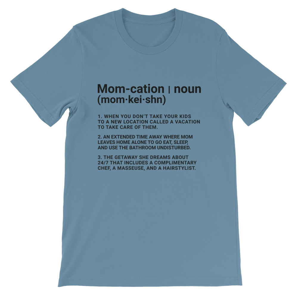 MOM-CATION DEFINITION TEE