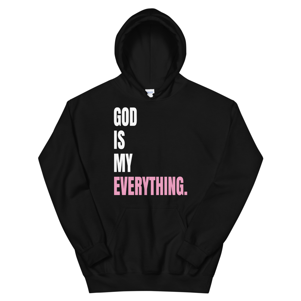 GOD IS MY EVERYTHING HOODIE