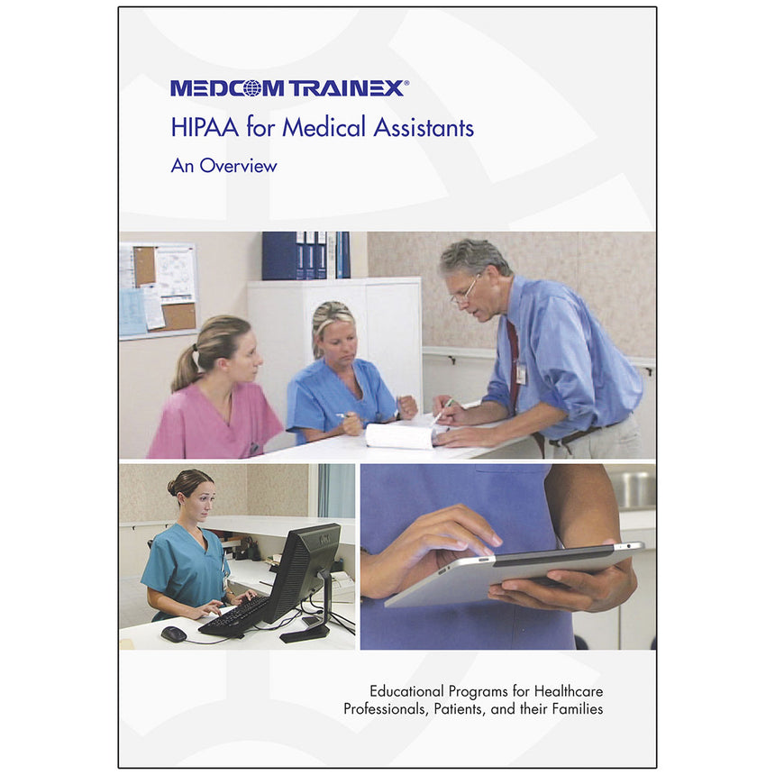 HIPAA: An Overview - Medcom Medical Assistant DVD