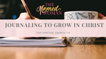 Journaling to Grow in Christ