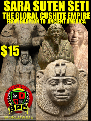 THE GLOBAL CUSHITE EMPIRE!! FROM BABYLON TO ANCIENT AMERICA!!