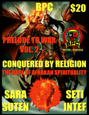 CONQUERED BY RELIGION: THE RAPE OF AFRAKAN SPIRITUALITY 2-DISCS