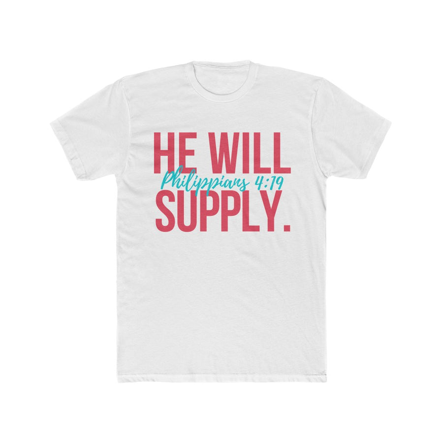 Custom: HE WILL SUPPLY (UNISEX FIT T-SHIRT)-T-Shirt-ENJEN DESIGN