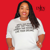 Live Your Dreams (UNISEX FIT T-SHIRT)-T-Shirt-ENJEN DESIGN