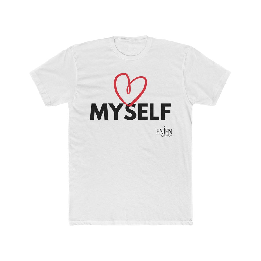 Love Myself (UNISEX FIT T-SHIRT)