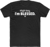 High key, I'm blessed. (UNISEX FIT T-SHIRT)-T-Shirt-ENJEN DESIGN