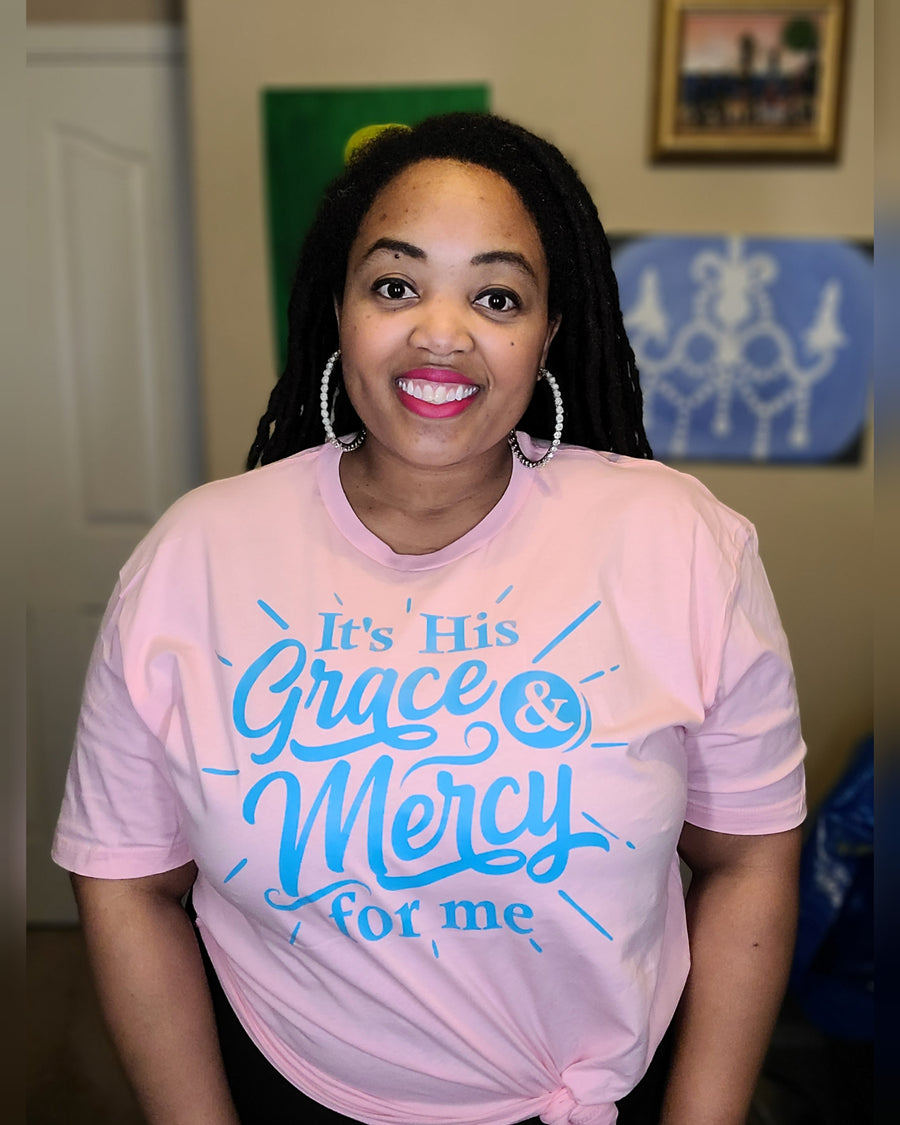 It's His Grace & Mercy for Me (UNISEX FIT T-SHIRT)-T-Shirt-ENJEN DESIGN