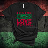 It's the Black Love for Me (UNISEX FIT T-SHIRT)-T-Shirt-ENJEN DESIGN