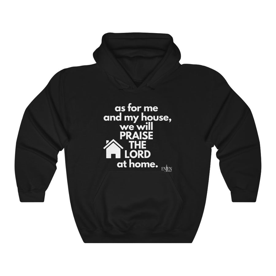 WE WILL PRAISE THE LORD AT HOME (UNISEX HOODIE)-Hoodie-ENJEN DESIGN