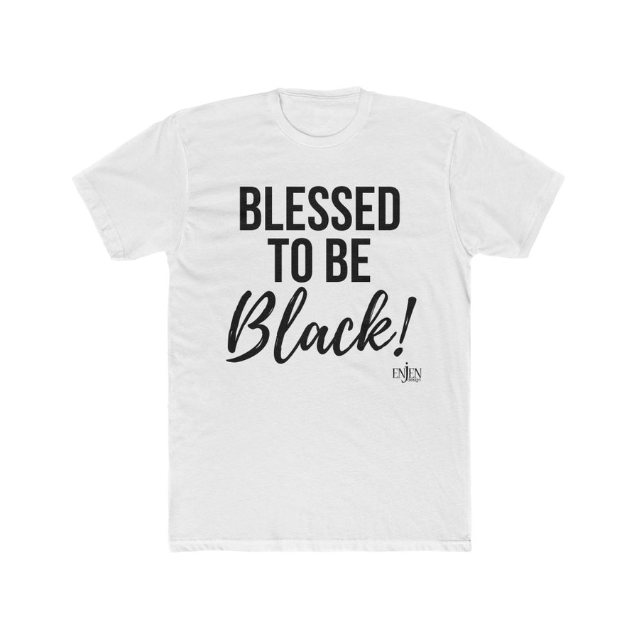 *Inventory Sale* Blessed to be Black (LADIES FIT, RUNS SMALL, ORDER UP 1 SIZE)