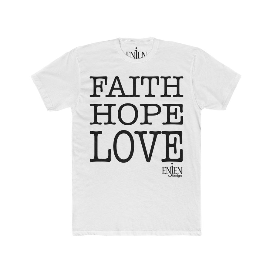 Faith Hope Love (UNISEX FIT T-SHIRT)-T-Shirt-ENJEN DESIGN