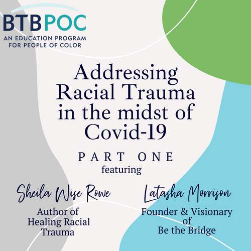 Webinar: Part One - Addressing Racial Trauma in the Midst of Covid-19