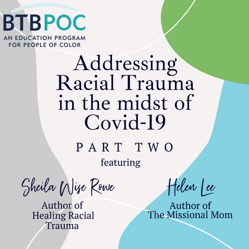 Webinar: Part Two - Addressing Racial Trauma in the Midst of Covid-19