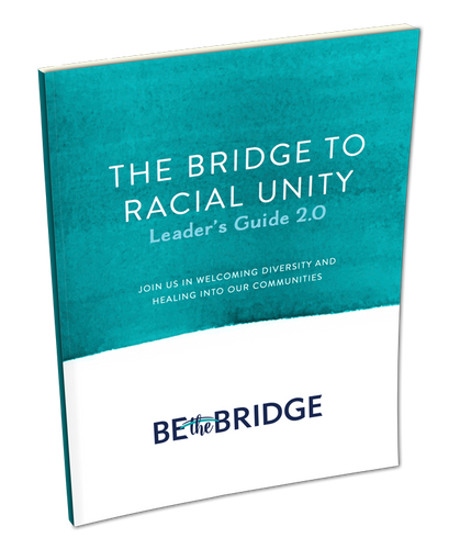 The Bridge to Racial Unity Leader's Guide (PDF Download)