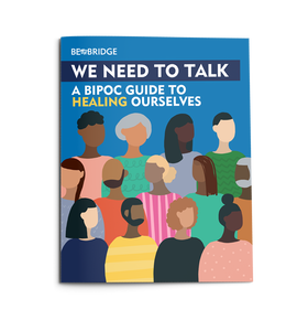 The cover image of people of various hues representing Black, Indigenous, and people of color groups including the Title, We Need to Talk: A BIPOC Guide to Healing Ourselves