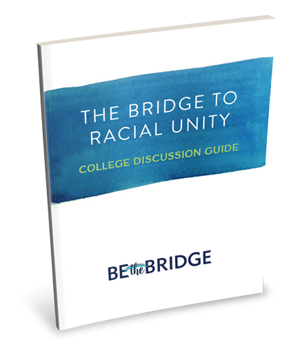 The Bridge to Racial Unity College Discussion Guide (PDF Download)