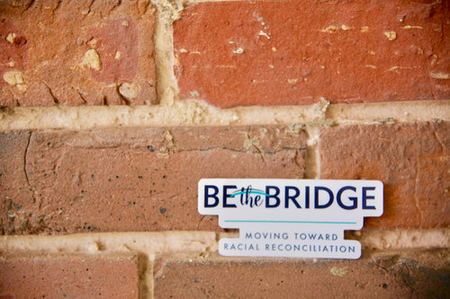 Be the Bridge Die Cut Decals