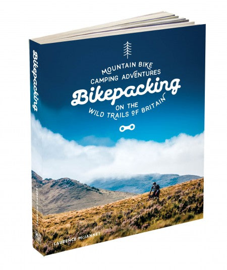 Bikepacking: Mountain Bike Camping Adventures on the Wild Trails of Britain Cycling Book - Pedal Pedlar - Classic & Vintage Cycling
