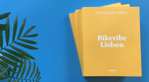 Bikevibe Lisbon: Volume Eight - Spring 2019 - Pedal Pedlar - Classic & Vintage Cycling