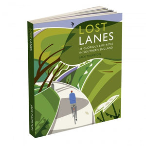 Lost Lanes: 36 Glorious Bike Rides in Southern England Cycling Guide Book - Pedal Pedlar - Classic & Vintage Cycling
