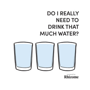 Do I really need to drink THAT much water?