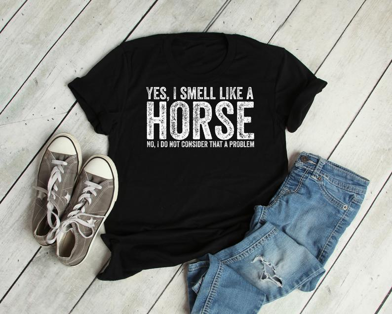 Funny Horse Shirt, Horse Gifts For Women, Horse Shirts With Sayings, Funny Horse Gift Ideas, Equestrian Shirt Tee, Horse Lover Gift Tee