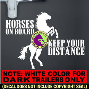 HORSES ON BOARD - Keep Your Distance - Rearing Horse - Caution Trailer Vinyl Decal Sticker Sign