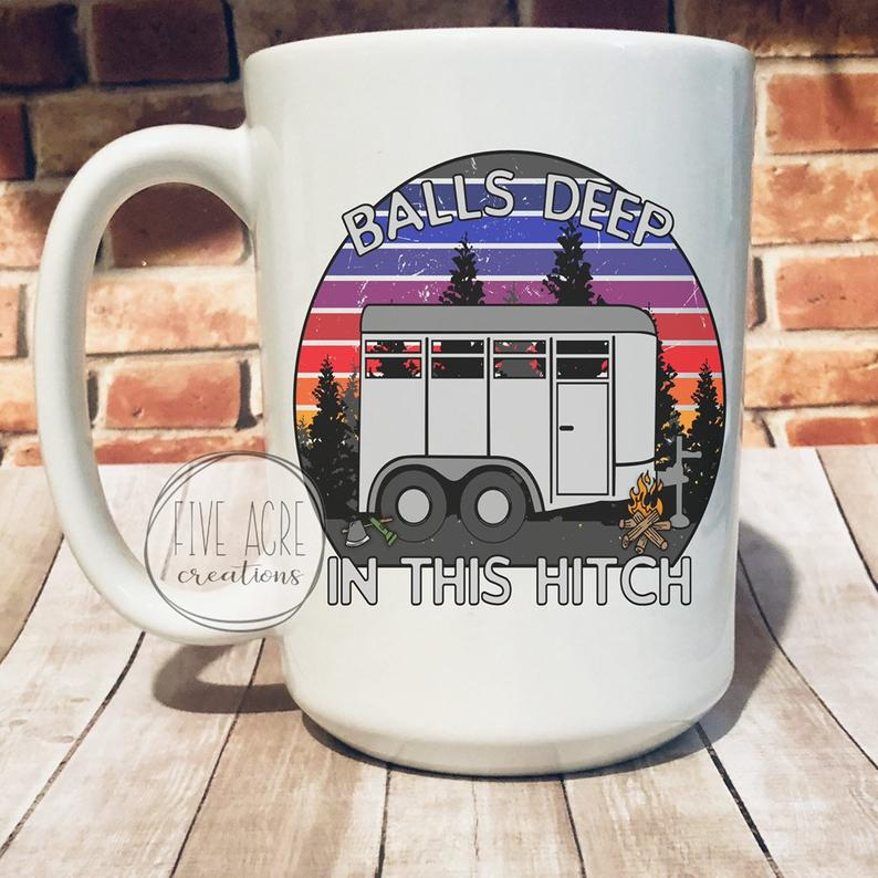Balls deep in this hitch funny large bug coffee cup mug, camper, camping, RV, horse trailer horse show, unique gift cute adult humor