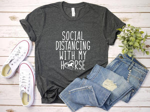 Social Distancing With My Horse Shirt, Social Distancing Shirt, Horse Girl, Cute Horse Shirt, Funny Sarcastic Shirt, Gift For Her, Country                Buy together, get free shipping