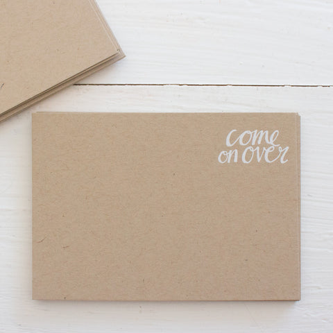 pressed flat notecards - kraft COME ON OVER