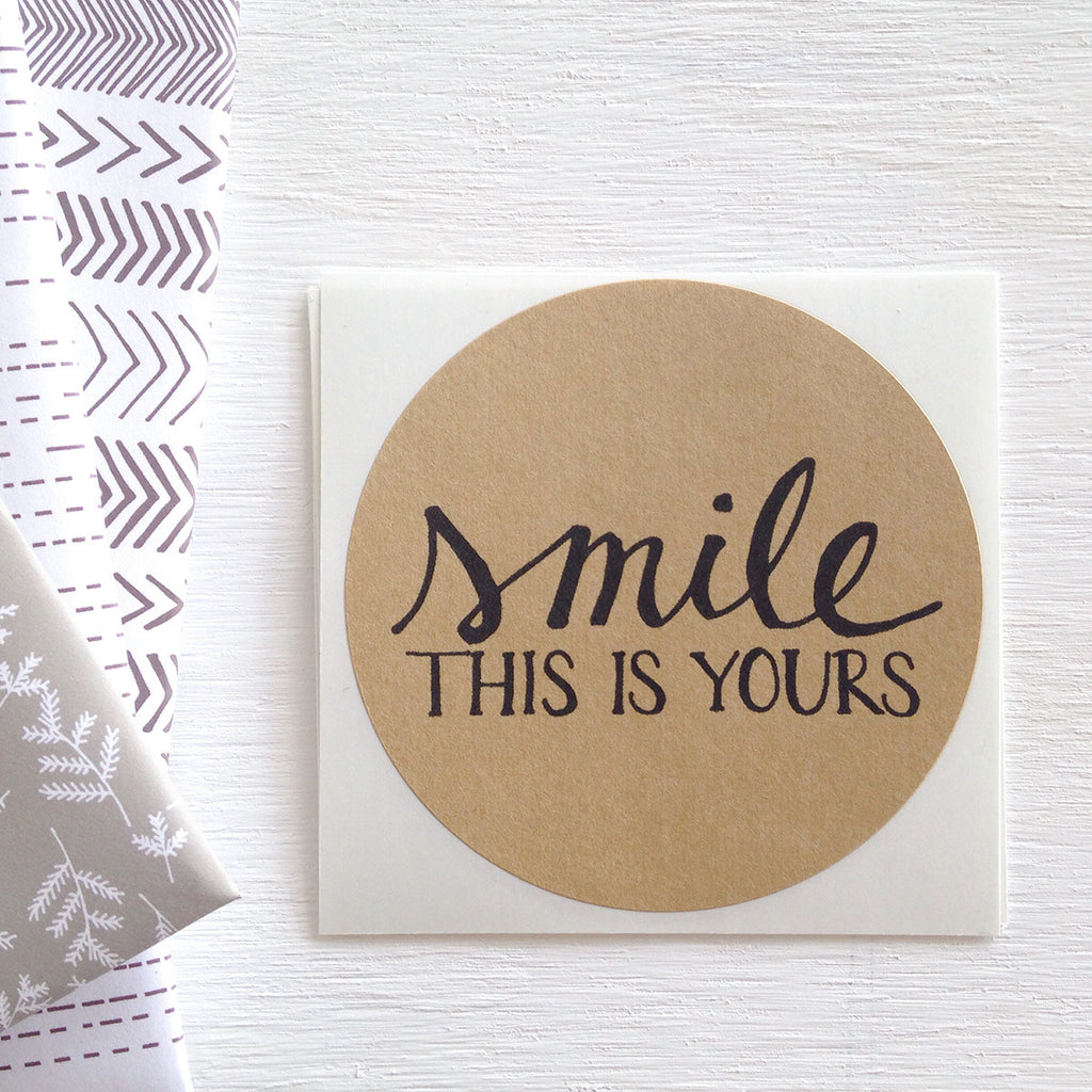 kraft large circle stickers - smile this is yours