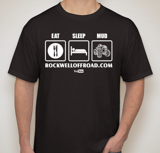 EAT SLEEP MUD  T-Shirts